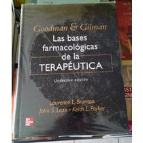 Libro - Las Bases Farmacologicas De La Terapeutica 11° Ed.