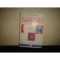 Otorrinolaringología Práctica - Eduardo López Lizárraga