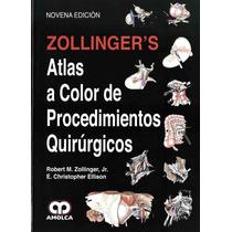 Zollinger Atlas A Color De Procedimientos Quirúrgicos Nuevos