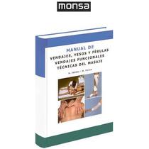 Manual De Vendajes, Yesos Y Férulas 1 Vol Monsa
