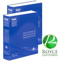 Plm 2010 Diccionario De Especialidades Farmacéuticas Fn4