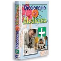 Diccionario De Medicina 1 Vol Cultural