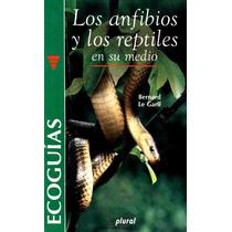 Biología - Los Anfibios Y Los Reptiles Pdf