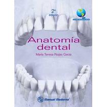 Anatomía Dental - María Teresa Riojas Garza