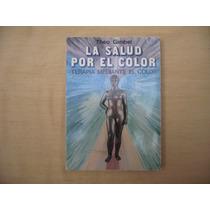Theo Gimbel, La Salud Por El Color, Edaf, España, 1981, 189,