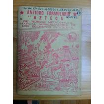 Libro Antiguo Formulario Azteca Hierbas Medicina Alternativa
