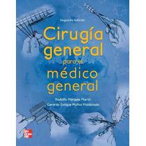 Libro: Cirugía General Para El Médico General Pdf
