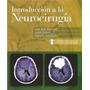 Introducción A La Neurocirugía Pdf