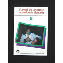 Manual De Anestesia Y Analgesia Dentales