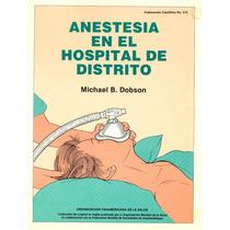 Libro Anestesia En El Hospital De Distrito