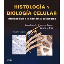 Histologia Y Biologia Celular Kierszenbaum 3ra Ed Pdf