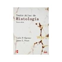 Libro Texto Atlas De Histologia 3 Ed *cj
