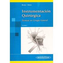Instrumentación Quirúrgica Broto Delor Los 3 Tomos !nuevos!