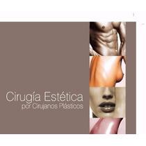 Libro: Cirugía Estética Para Cirujanos Plásticos Pdf