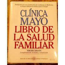 Libro De La Salud Familia Guia Clinica Mayo