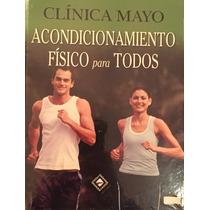 Clinica Mayo Acondicionamiento Fisico Para Todos