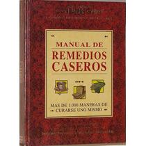 Manual De Remedios Caseros -editores De Consumerguide
