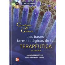 Libro Nuevo Terapeutica Goodman And Gilman Edicion 12 C/dvd