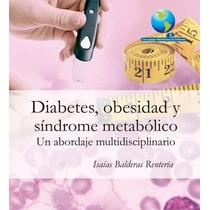 Diabetes, Obesidad Y Síndrome Metabólico Pdf