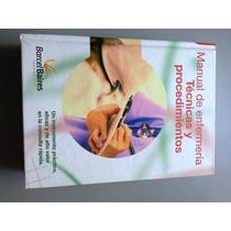 Manual De Enfermeria. Tecnicas Y Procedimientos