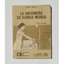 Luis L. Boffi La Enfermera En Clinica Medica Libro Importado