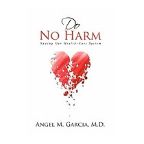 Do No Harm, Angel M M D Garcia