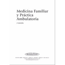 Medicina Familiar Y Práctica Ambulatoria Pdf