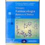 Farmacología Básica Y Clínica, Velázquez, Ed.panamericana
