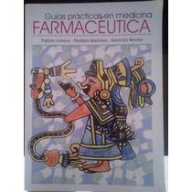 Libro Farmacéutica,guía Práctica,f. Llorens. Edc. Copilco