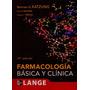 Farmacologia Basica Y Clinica. Katzung