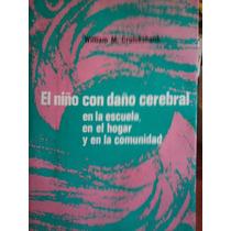 El Nino Con Dano Cerebral, Cruickshank, Ed Trillas