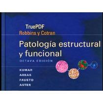 Patología Estructura Y Funcional Robbins