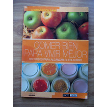 Comer Bien Para Vivir Mejor-ilust-mens Sana-edit-norma-hm4