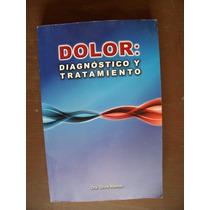 Dolor,diagnóstico Y Tratamiento-aut-silvia Allende-op4