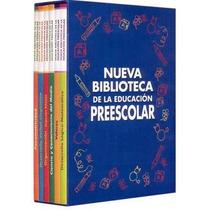 Nueva Biblioteca De La Educacion Preescolar 6 Tomos + 2 Cd