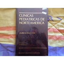 Clinicas Pediatricas De Norteamerica 6 Tomos Mc Graw-hill