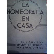 La Homeopatia En Casa, I. D. Johnson