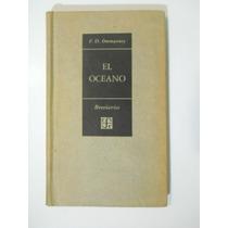 El Oceano F. D. Ommanney Editorial Fondo De C Envio Gratis