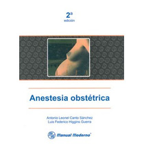 Anestesia Obstétrica. Nuevos, Manual Moderno