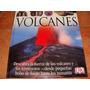 Volcanes Libro Enciclopedia A Todo Color Ilustrado