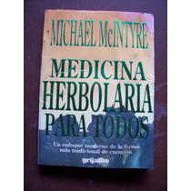 Medicina Herbolaria Para Todos-ilust-michael Mc Intryre-maa-