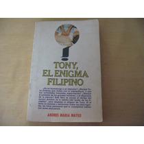 Andrés María Mateo, Tony El Enigma Filipino, Diana, México,