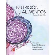 Berdanier Nutrición Y Alimentos 2a Ed !!nuevos Y Originales!