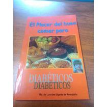 Libro Recetas Faciles En Casa Para Diabeticos