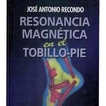Libro: Resonancia Magnética En El Tobillo Pdf