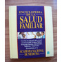 Enciclopedia De La Salud Familiar1-ilust-p.dura-f.grande-vbf