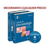 Tratado De Dermatología 2 Vols + Cd