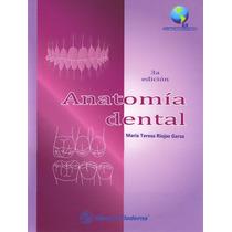 Anatomía Dental Riojas 3era Ed 2014 !!nuevos Y Originales!!