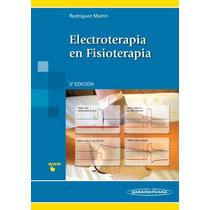 Rodriguez Electroterapia En Fisioterapia 3a Ed 2014 !nuevos!