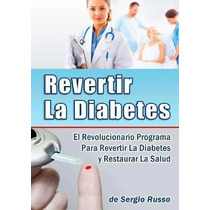 Programa Revertir La Diabetes - Pdf Bonus !!!!